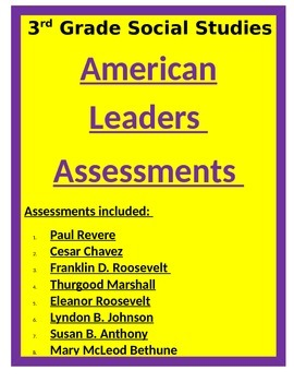American Leaders ASSESSMENTS- 3rd Social Studies