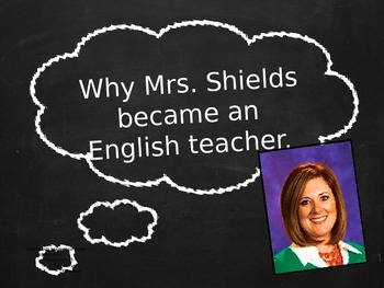 First Days of School Powerpoint: Why I Love Teaching