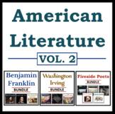 American Literature Mega Bundle: Vol. 2 - Franklin, Irving, & Fireside Poets