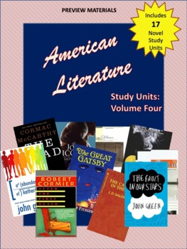 American Literature: Volume Four: A Collection of Novel St