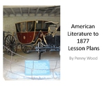 American Literature to 1877 Full Year Curriculum and Lesson Plans
