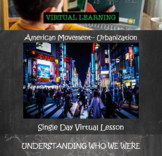 American Migration Independent Learning Virtual Lesson:  U