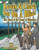 American Milestones: Lewis & Clark Go On a Hike!