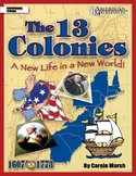American Milestones: The 13 Colonies - A New Life in a New