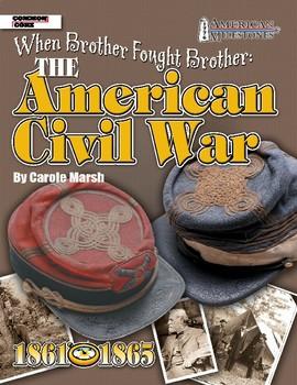 American Milestones: The American Civil War