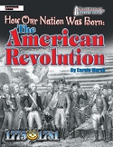 American Milestones: The American Revolution - How Our Nat
