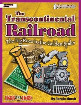 American Milestones: The Transcontinental Railroad