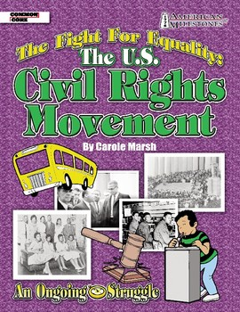 American Milestones: The U.S. Civil Rights Movement - The Fight for Equality