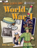 American Milestones: World War I the War to End All Wars!