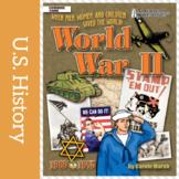 American Milestones World War II: When Men, Women, and Chi