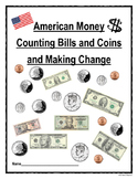 American Money - Counting Bills and Coins to $100.00 and M