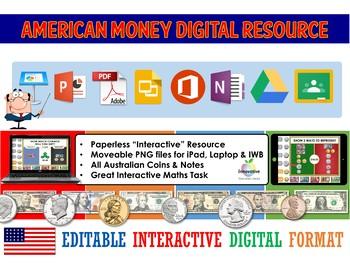 American Money Digital Interactive Resource (Google Classroom / iPad / IWB / )