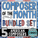American Music Composer of the Month Bundle- 5 Composers!