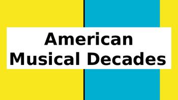American Musical Decades