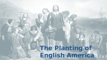 American Pageant CH 2 PowerPoint - The Planting of English America