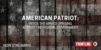 American Patriot  (PBS Frontline)