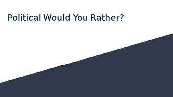 American Political Would You Rather