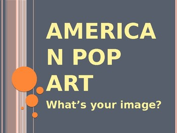 American Pop Art: What's Your Image?