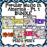 American Popular Music  Pt. 1 (1920's-1950's) Bundle