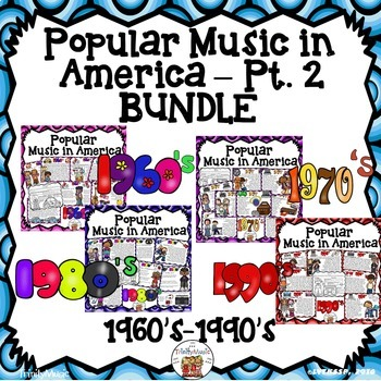 American Popular Music  Pt. 2 (1960's-1990's) Bundle
