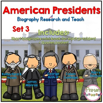 American Presidents- Biography Research and Teach - Set 3