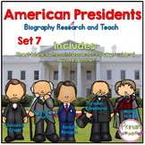 American Presidents- Biography Research and Teach - Set 7