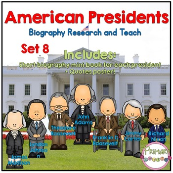 American Presidents- Biography Research and Teach - Set 8