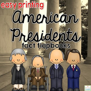 Presidents Flapbooks: Fact Writing, Organizers, Nonfiction Resource