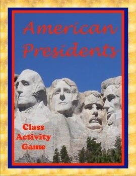 "American Presidents ""I have...Who has..."" Class Game"