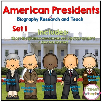 American Presidents- Biography Research and Teach - Set 1