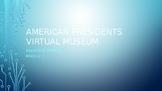 American Presidents Virtual Museum