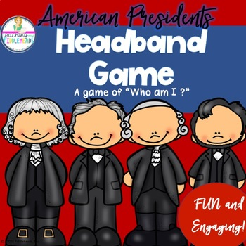 "American Presidents ""Who am I?"" Headband Game"