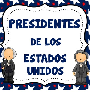 Spanish - American Presidents