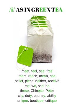 American Pronunciation: /i/ as in green tea (phonetic handout)