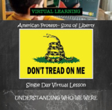 American Protest Independent Learning Virtual Lesson: Sons