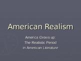 American Realism Literary Unit Introduction Presentation