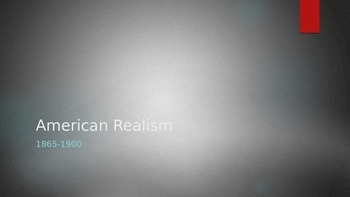American Realism Notes