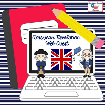 American Revolution Web Quest