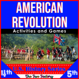 American Revolution The Revolutionary War 4th and 5th Grades