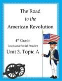 American Revolution, 4th Grade Louisiana, Unit 3, Topic A (DBQ & Test Included!)