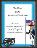American Revolution, 4th Grade Louisiana, Unit 3, Topic A