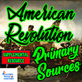 American Revolution 5 DBQ Primary Sources about the Revolutionary War