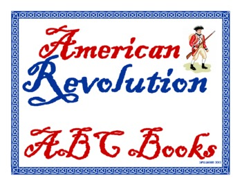 American Revolution ABC Book Project for Grades 3-8