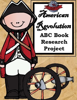American Revolution ABC Book Research Project