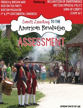 American Revolution Test: Events Leading to the War