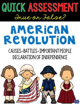 American Revolution True or False Test Quick Assessment