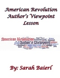 American Revolution Author's Viewpoint Comparison Lesson