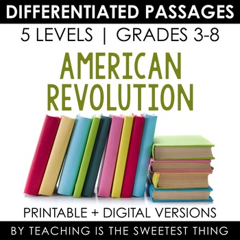 American Revolution BUNDLE: Differentiated Reading Passages