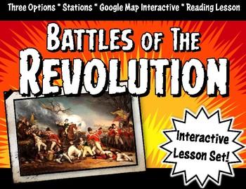 American Revolution Battles Lesson Set: Stations, Google Maps & Game Activity
