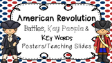 American Revolution: Battles, People, and Terms Posters, Teaching Slides, etc.